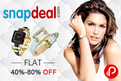 Branded Women Watches Flat 40%-80% OFF on Snapdeal
