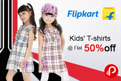 Flipkart Deal of the Day: Kids' T-shirts @ Flat 50%off
