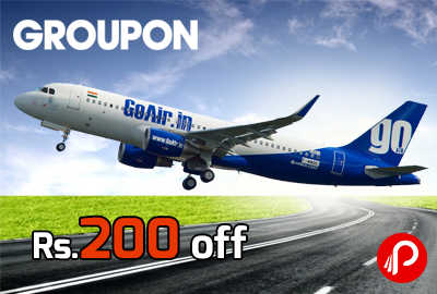 GoAir Rs. 200 off – Groupon