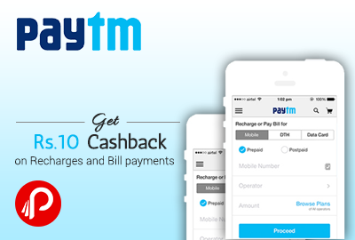 Get Rs.10 cashback on Recharges and Bill payments - Paytm
