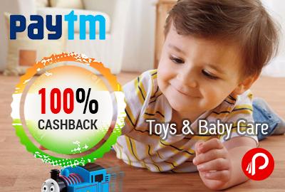Toys & Baby Care Products 100% Cashback – PayTm