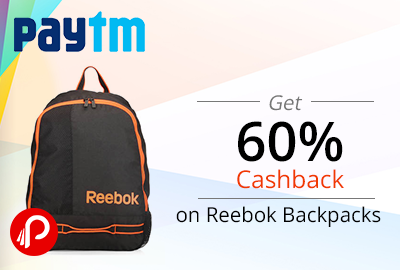Get 60% Cashback on Reebok Backpacks - Paytm