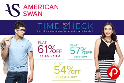 Flat 61% OFF 11AM-3PM, Flat57% off 3PM-6PM, Flat54%off RestofDay - Americanswan