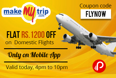 Get Rs.1200 Off on Domestic Flights (4PM to 10PM Today Only) - MakeMyTrip