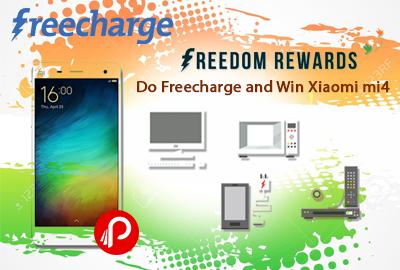 Do Freecharge and Win Xiaomi mi4 - Freecharge