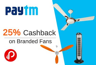 Get 25% Cashback on Branded Fans - Paytm