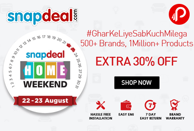 Home Weekend Sale Upto 60 % Off + Extra 30 % Off - Snapdeal