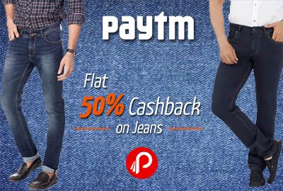 Get Flat 50% Cashback on Jeans - Paytm