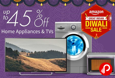Get UPTO 45% off Home Appliances & TVs - Amazon