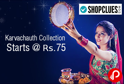 karva chauth Collection Start # Rs.75 - Shopclues