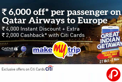 Rs.6,000 instant discount per person on Qatar airways to Europe + Extra Rs.2,000 cashback with Citi cards - MakeMyTrip