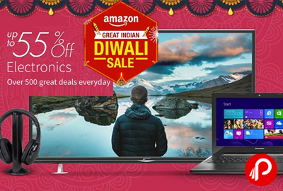 Get UPTO 55% off Electronics - Amazon