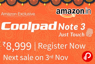 Amazon Exclusive Coolpad Note 3 Rs. 8,999 - Register Now