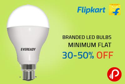 Branded Led Bulbs   Minimum Flat 30-50% OFF - Flipkart