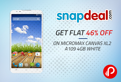 Get Flat 46% OFF on Micromax Canvas XL2 A109 4GB White - Snapdeal