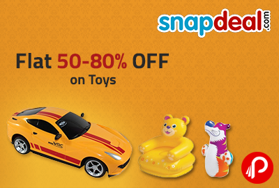 Flat 50-80% OFF on Toys - Snapdeal