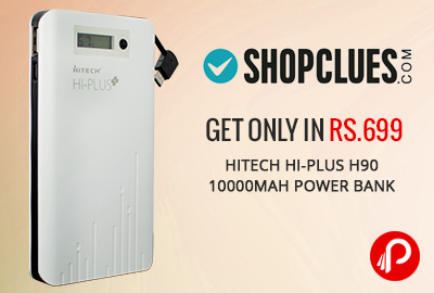 Get Only in Rs.699 Hitech Hi-Plus H90 10000mAh Power Bank - Shopclues