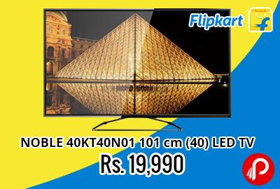NOBLE 40KT40N01 101 cm (40) LED TV Rs. 19990 on FlipKart