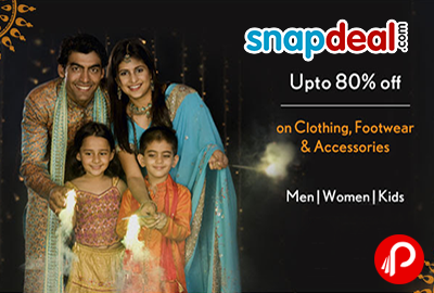 Get UPTO 80% off on Clothing, Footwear & Accessories - Snapdeal