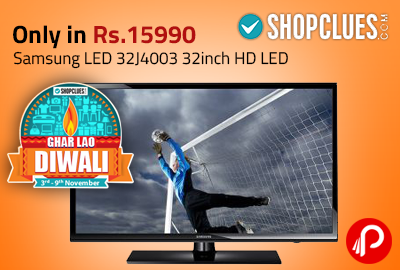 Only In Rs.15990 Samsung LED 32J4003 32inch HD LED | Ghar Lao Diwali Sale - Shopclues