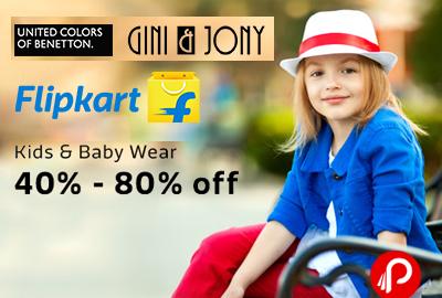 Get 40% - 80% Discount off on Kids & Baby Wear - Flipkart