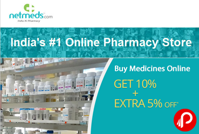 Get 10% + Extra 5% off on Medicines Store Online | Get Delivery In 2 Days - Netmeds