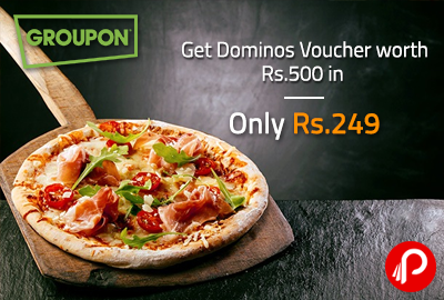 Get Dominos Voucher worth Rs.500 in Only Rs. 249 - Nearbuy