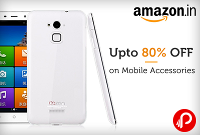 Upto 80% OFF on Mobile Accessories - Amazon