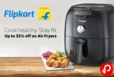 Upto 35% off on Prestige, Philips, Bajaj, Pigeon, Havells, Kenstar brands Air Fryers - Flipkart