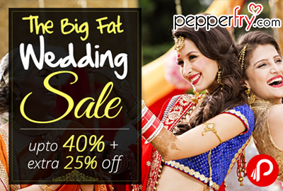 The Big Fat Wedding Sale UPTO 40% + Extra 25% Off - Pepperfry