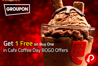 Get 1 Free on Buy One in Cafe Coffee Day BOGO Offers - Groupon