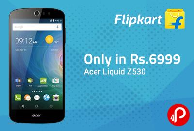 Acer Liquid Z530 only in Rs.6999 - Flipkart