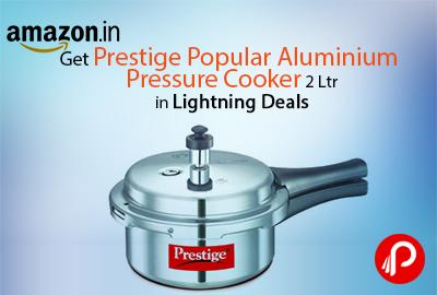 Get Prestige Popular Aluminium Pressure Cooker 2 Ltr in Lightning Deals - Amazon