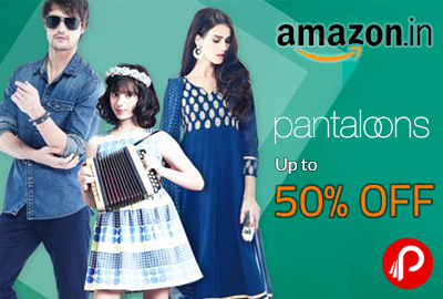 Get UPTO 50% off on Pantaloons Clothes - Amazon