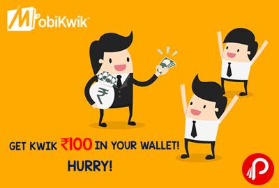 Get Flat Rs. 100 CashBack on Min. Transaction of Rs.1000 - Mobikwik