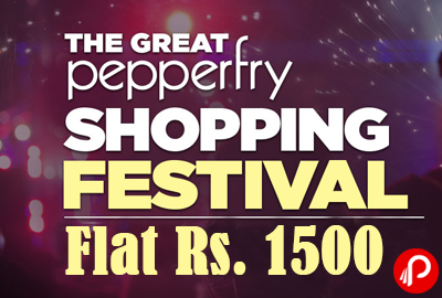 Save Flat Rs. 1500 on Shopping of Rs. 5000 - Pepperfry