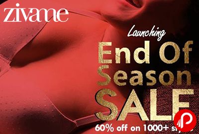 Get 60% off on 1000+ Styles   End of Season Sale - Zivame