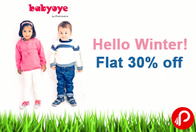 Hello Winter! Flat 30% off on WINTERWEAR & WARM CLOTHES - BabyOye