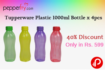 Get 40% Discount on Tupperware Plastic 1000 ML Bottle x 4pcs Only in Rs. 599 - Pepperfry