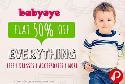 Flat 50% off on Everything Tees, Dresses, Accessories & more - Babyoye