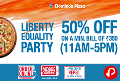 Get Pizza 50% off + 15% Cashback Paytm Wallet   Liberty Equality Party - Domino's Pizza