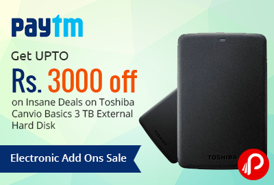 Get UPTO Rs. 3000 off on Insane Deals on Toshiba Canvio Basics 3 TB External Hard Disk Electronic Add Ons Sale - Paytm