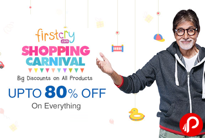 UPTO 80% off on Everything | Shopping Carnival - Firstcry