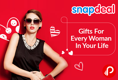 Gifts for Every Women in Your Life with Up to 80% Off - Snapdeal