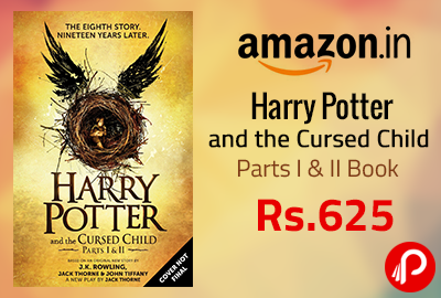 Harry Potter and the Cursed Child Parts I & II Book at Rs.625 - Amazon