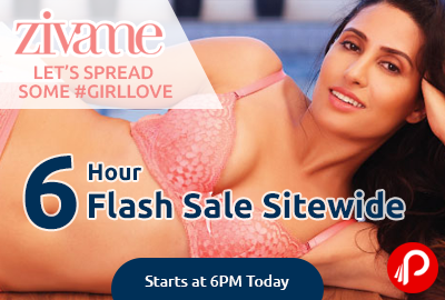 6 Hour Flash Sale Sitewide | Starts at 6PM Today - Zivame