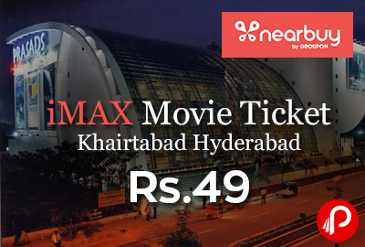 iMAX Movie Ticket at Rs.49, Khairtabad Hyderabad - Nearbuy