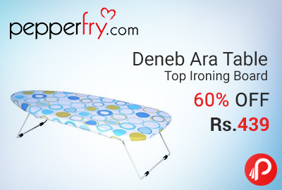 Deneb Ara Table Top Ironing Board 60% off at Rs.439 - Pepperfry