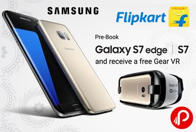 Samsung Galaxy S7 Pre Book & Free Gear VR at Rs.48900 - Flipkart