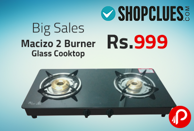 Macizo 2 Burner Glass Cooktop Only in Rs.999 - Shopclues